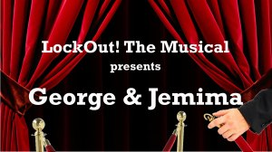 George is over the top on EVERYTHING. Jemima...less so...  Click here for their YouTube video!
